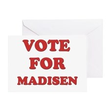 Vote for MADISEN Greeting Card