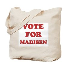 Vote for MADISEN Tote Bag