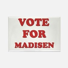 Vote for MADISEN Rectangle Magnet