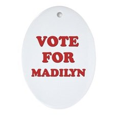 Vote for MADILYN Oval Ornament