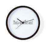 she said Wall Clock