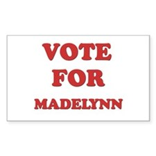 Vote for MADELYNN Rectangle Decal