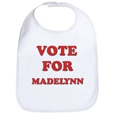 Vote for MADELYNN Bib