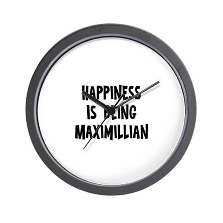 Happiness is being Maximillia Wall Clock