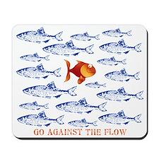 Go Against The Flow Mousepad