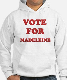 Vote for MADELEINE Hoodie