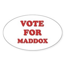 Vote for MADDOX Oval Decal