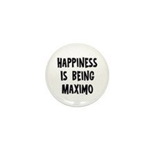 Happiness is being Maximo Mini Button (10 pack)
