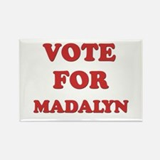 Vote for MADALYN Rectangle Magnet