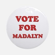 Vote for MADALYN Ornament (Round)