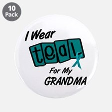 "I Wear Teal 8.2 (Grandma) 3.5"" Button (10 pack)"