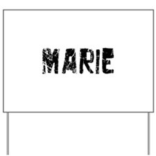 Marie Faded (Black) Yard Sign