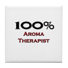 100 Percent Aroma Therapist Tile Coaster