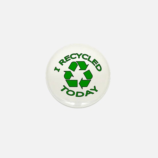 I Recycled Today Mini Button (100 pack)