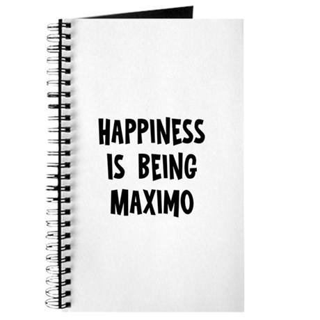 Happiness is being Maximo Journal