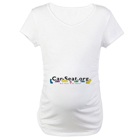 Car-Seat.Org Maternity T-Shirt