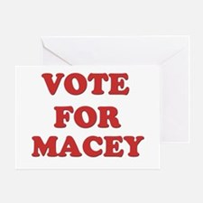 Vote for MACEY Greeting Card