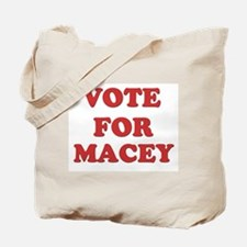 Vote for MACEY Tote Bag