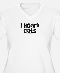 I Hoard Cats T-Shirt