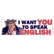 Uncle Sam: SPEAK ENGLISH Bumper Bumper Sticker