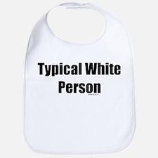 Typical White Person Bib