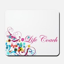 Feminine Life Coach Mousepad