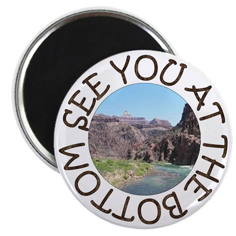 See You At the Bottom Magnet