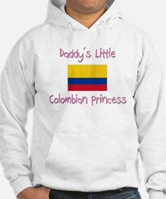 Daddy's little Colombian Princess Hoodie