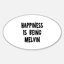 Happiness is being Melvin Oval Decal