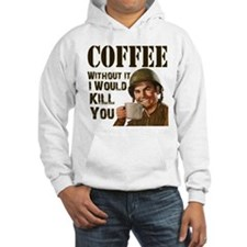 Coffee Without I Kill Hoodie