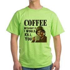 Coffee Without I Kill T-Shirt