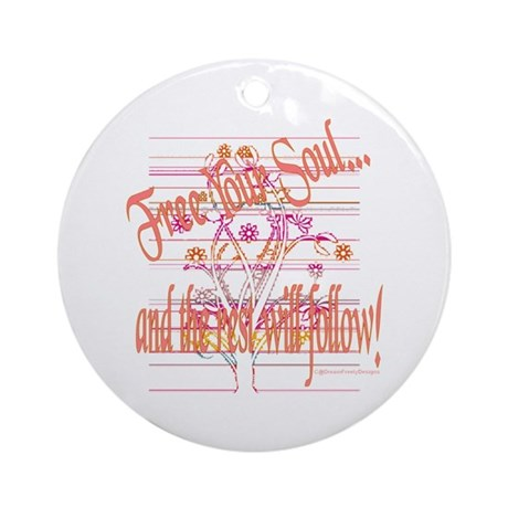 Free Your Soul Ornament (Round)