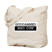 GODDAMNED MAD COW Tote Bag