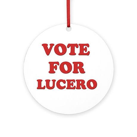 Vote for LUCERO Ornament (Round)