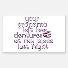 Grandma Left Her Dentures Rectangle Decal
