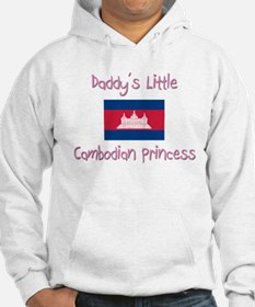 Daddy's little Cambodian Princess Hoodie