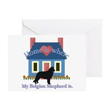Belgian Shepherd Home Is Greeting Card