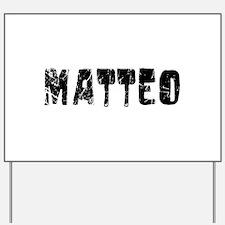 Matteo Faded (Black) Yard Sign