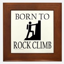 BORN TO ROCK CLIMB Framed Tile