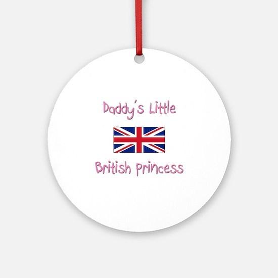 Daddy's little British Princess Ornament (Round)