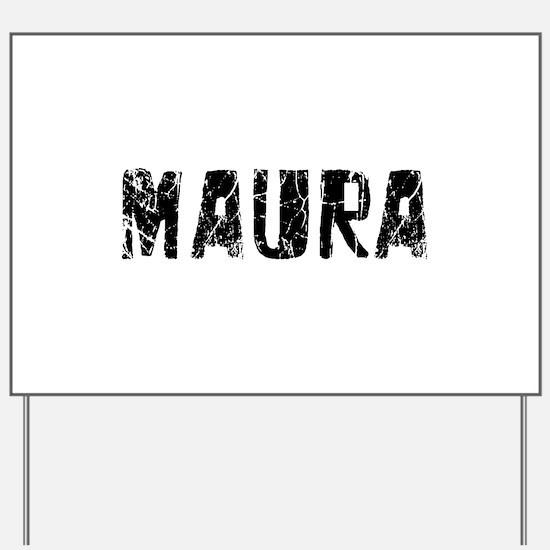 Maura Faded (Black) Yard Sign