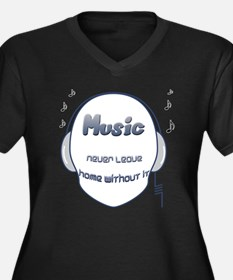 Music never leave home without it Women's Plus Siz