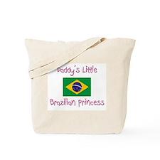Daddy's little Brazilian Princess Tote Bag