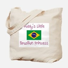 Daddy's little Brazilian Princess Tote Bag