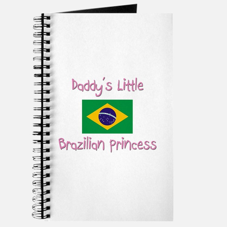 Daddy's little Brazilian Princess Journal