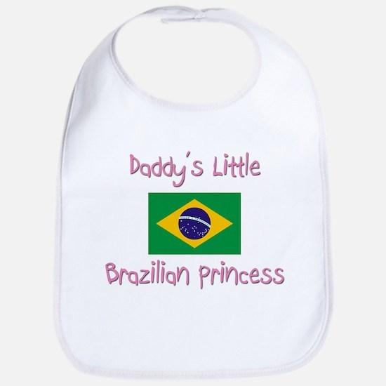 Daddy's little Brazilian Princess Bib