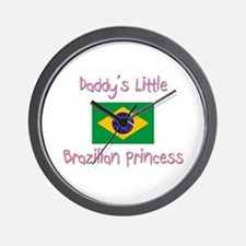 Daddy's little Brazilian Princess Wall Clock