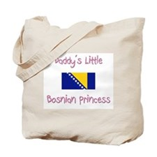 Daddy's little Bosnian Princess Tote Bag