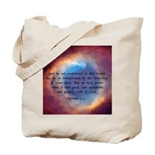 """""""Be ye not conformed"""" Tote Bag"""