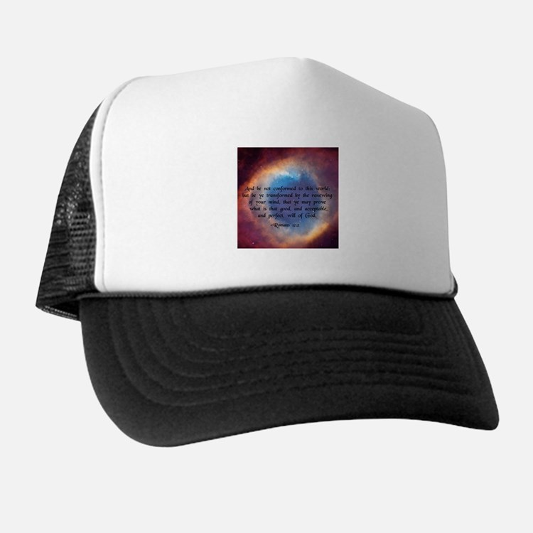 """""""Be ye not conformed"""" Trucker Hat"""